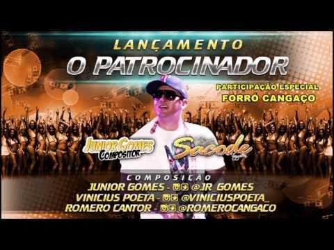 FORRÓ SACODE - O PATROCINADOR (PART. FORRÓ CANGAÇO)