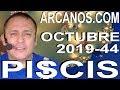 Video Horóscopo Semanal PISCIS  del 27 Octubre al 2 Noviembre 2019 (Semana 2019-44) (Lectura del Tarot)