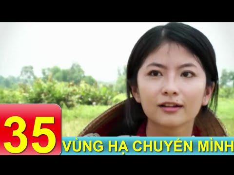 Phim Tâm Lý Xã Hội VN | Vùng Hạ Chuyển Mình - Tập 35 | Xem Online