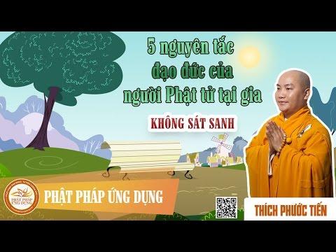 Năm Nguyên Tắc Đạo Đức Của Người Phật tử  Tại Gia 01: Giới Không Sát Sanh
