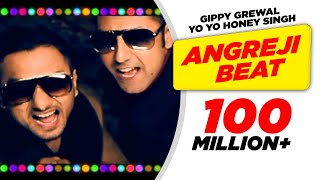 Angreji Beat Gippy Grewal Feat. Honey Singh Full Song