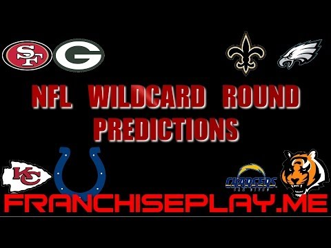 NFL Wildcard Predictions - Bengals-Chargers, Chiefs-Colts, 49ers-Packers and Saints-Eagles