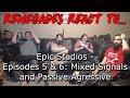 Renegades React Epic Studios Episodes 5 6 Mixed Signals Passive Agressive