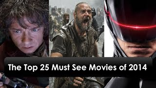 The Top Best 25 Must See Movies Of 2014 With Release Date