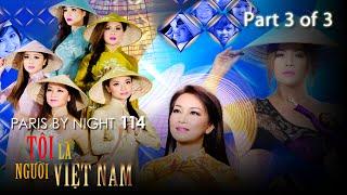 Paris By Night 114 - Tôi Là Người Việt Nam (Disc 3 of 3) Full Program