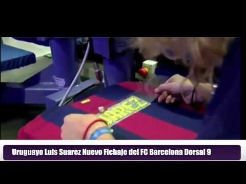 Uruguayo Luis Suarez Nuevo Jugador del FC Barcelona Dorsal 9 -Suarez New Barça Player