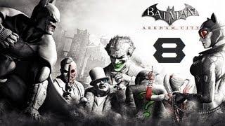 Batman Arkham City | Let's Play en Español | Capitulo 8