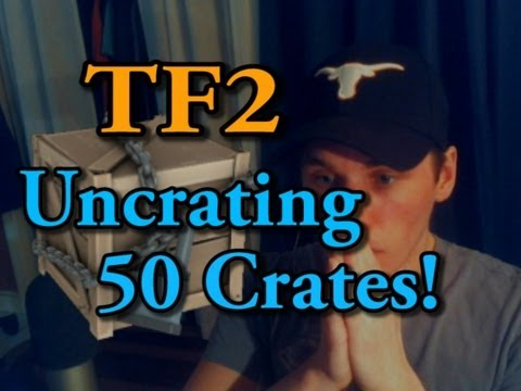 TF2: Face-Cam Uncrating Video! [50 Crates Madness]
