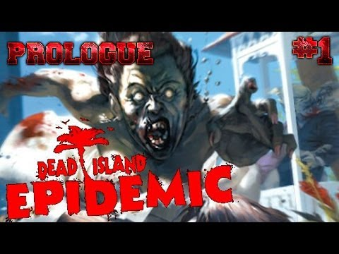 Dead Island: Epidemic #1 - Prologue [PT-BR]