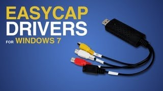 How To Install Easycap Drivers For Windows 7 (and Vista