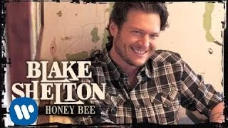 Blake Shelton Honey Bee (Audio Only)