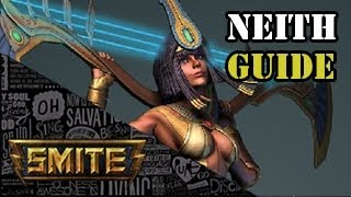 SMITE : How To Play Neith ( Builds, Level Ups And Thoughts