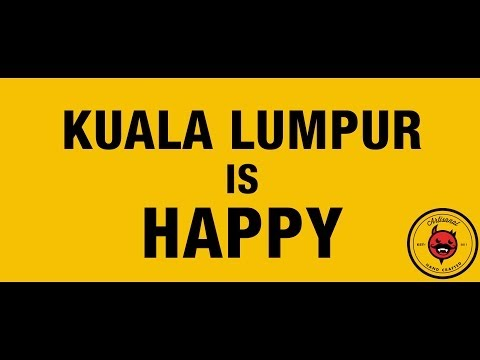 Kuala Lumpur is Happy! (Pharrell Williams - Happy)