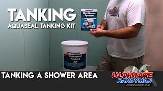 Tanking a shower area