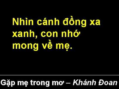Gặp mẹ trong mơ (lời bài hát) - Khánh Đoan