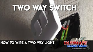How to wire a two way light switch | two way switching