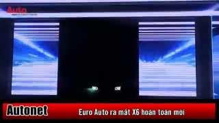 Euro Auto ra mắt BMW X6 hoàn toàn mới
