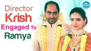 Exclusive photos : Director Krish Engaged To Ramya