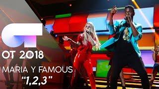"""1,2,3"" - FAMOUS y MARÍA   Gala 6   OT 2018"
