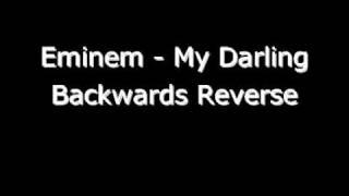 Eminem My Darling Backwards Reverse Hidden Message ?