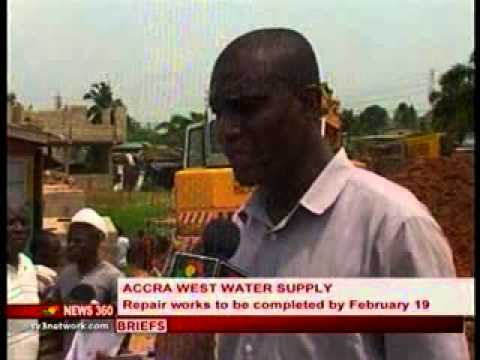 News 360 - Accra West Water Supply Repairs to be completed on 19th Feb. - 18/2/2014