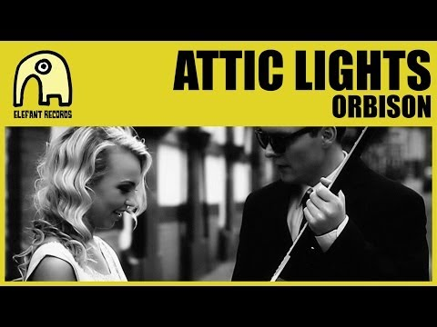 Thumbnail of video ATTIC LIGHTS - Orbison