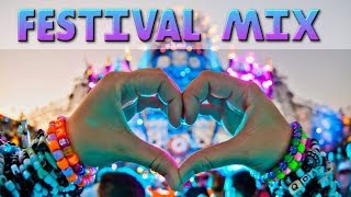 Festival EDM Music Mix 2018 - Electro House & Bigroom Drops