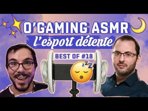 BEST OF LOL #18 - O'GAMING ASMR, L'ESPORT DÉTENTE - League of Legends