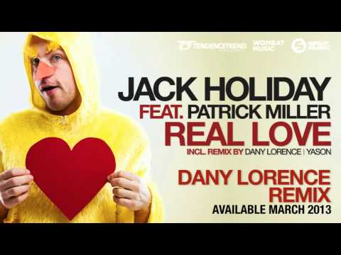 Jack Holiday feat Patrick Miller - Real Love (Promo)