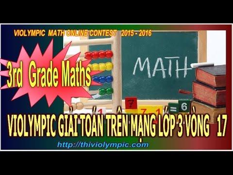 Thi Violympic Giải toán trên mạng Lớp 3 Vòng 17 cấp thành phố năm 2016