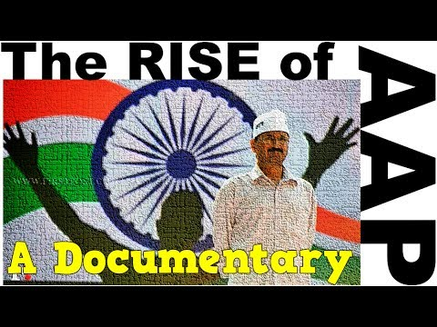 Documentary - The RISE of Aam Aadmi Party (English)