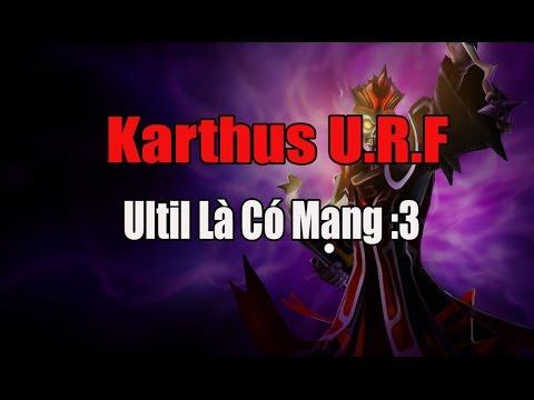 Karthus URF - Tiếng Gọi Tử Thần - SỰ TRỞ LẠI CỦA URF