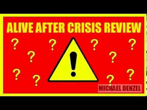 Alive After Crisis Review - Does Alive After Crisis Really Work?