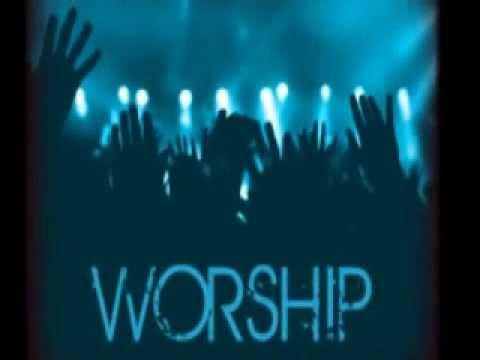 Praise And Worship Youtube