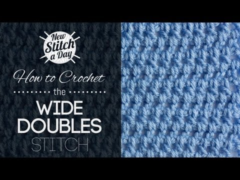 How to Crochet the Wide Doubles Stitch