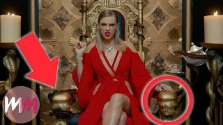 "Top 10 References You Missed in Taylor Swift's ""Look What You Made Me Do"""