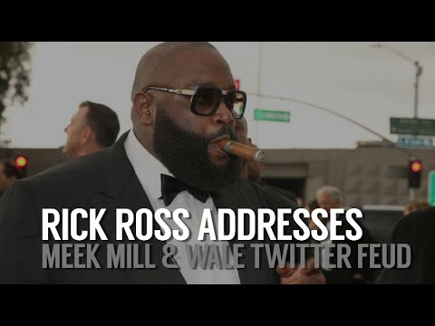 Rick Ross Addresses Meek Mill and Wale Twitter Fued