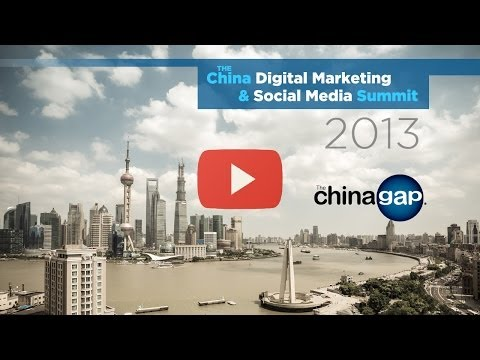 The China Digital Marketing & Social Media Summit 2013