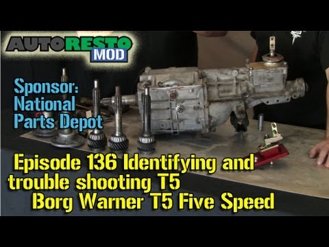 Identifying and trouble shooting Borg Warner T5 Five Speed Episode136
