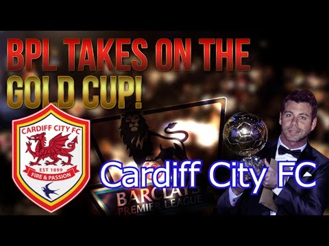 BPL vs Gold Cup - Cardiff City - 3 PLAYER GIVEAWAY! - FIFA 14