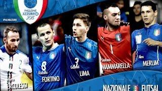 Pallone Azzurro 2015: vota i finalisti della Nazionale del Futsal!