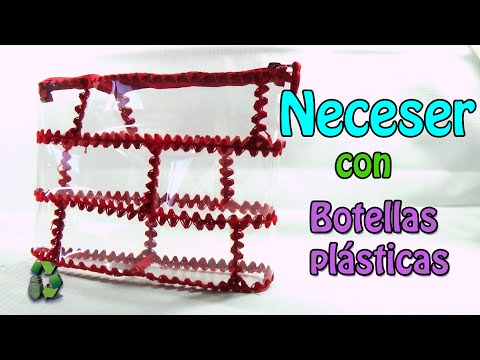 28. RECICLAJE DE BOTELLAS DE PLSTICO ( NECESER)- DIY CONTAINER