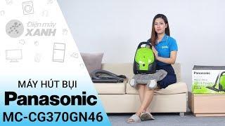 Máy hút bụi Panasonic MC-CG370GN46 - Nhà sạch thì mát | Điện máy XANH