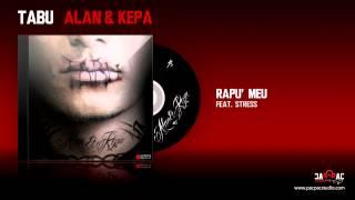 ALAN & KEPA - Rapu' meu (ft. Stres)