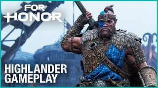 FOR HONOR - Highlander Gameplay Trailer