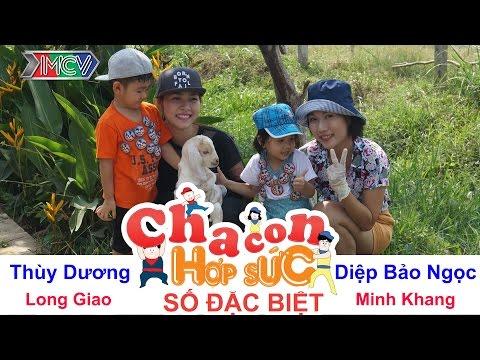 CHA CON HỢP SỨC - Tập 99 | Diệp Bảo Ngọc - Thùy Dương khoe con trên truyền hình thực tế | 28/05/2016