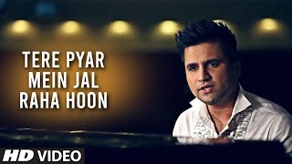 Falak Intezaar - Tere Pyar Mein Jal Raha Hoon