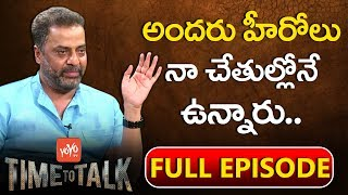 Raja Ravindra Exclusive Interview- Time to Talk- Frankly S..