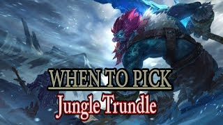 When to Pick Jungle Trundle