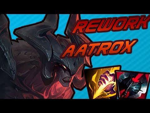 REWORK AATROX | AATROX GAMEPLAY | LEAGUE OF LEGENDS